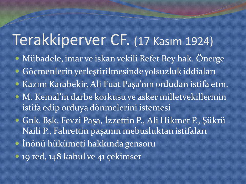 Terakkiperver CF. (17 Kasım 1924)