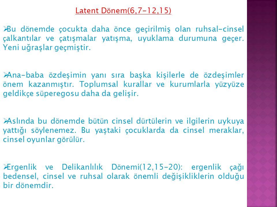 Latent Dönem(6,7-12,15)