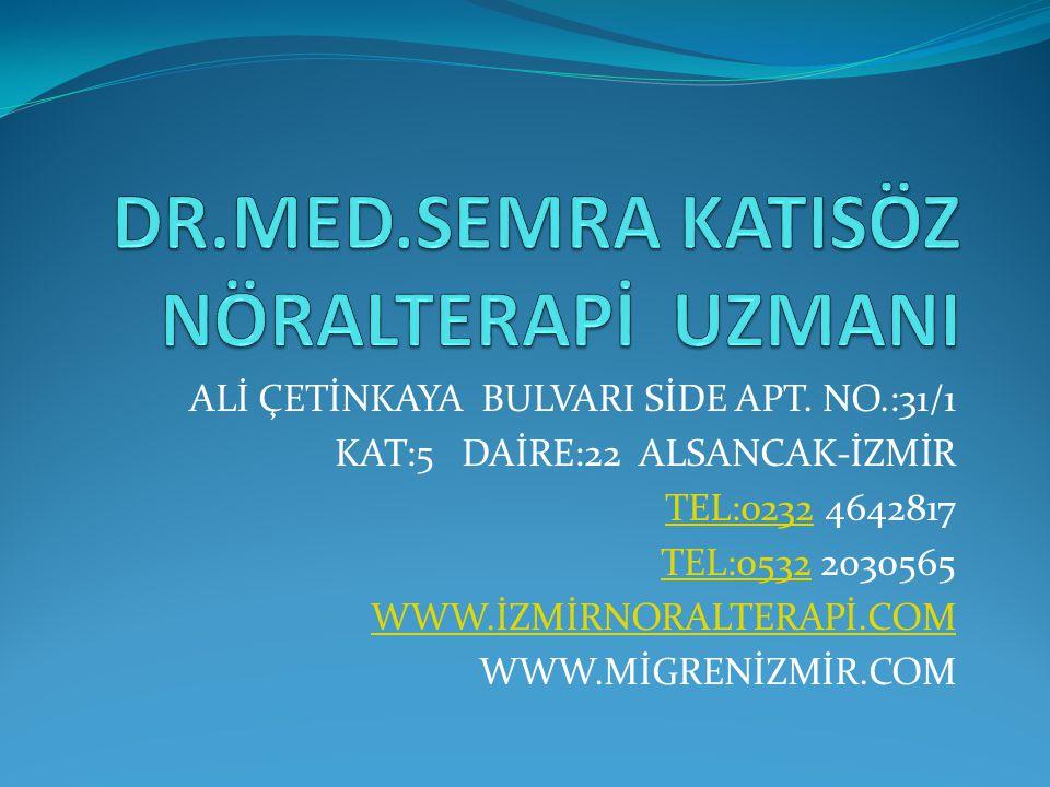 DR.MED.SEMRA KATISÖZ NÖRALTERAPİ UZMANI