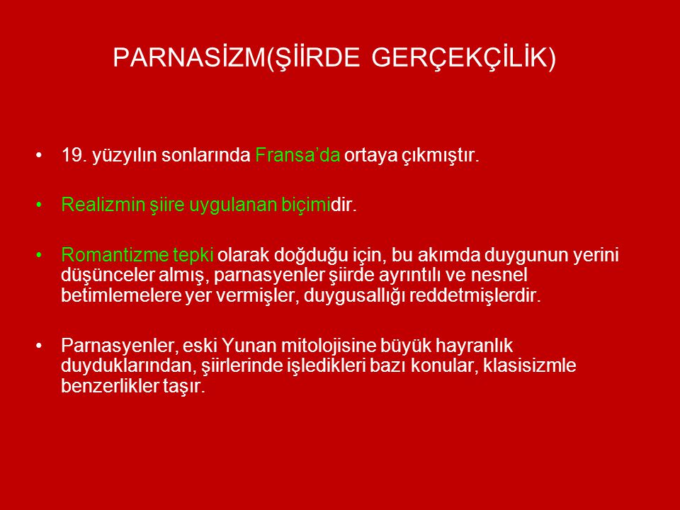 PARNASİZM(ŞİİRDE GERÇEKÇİLİK)