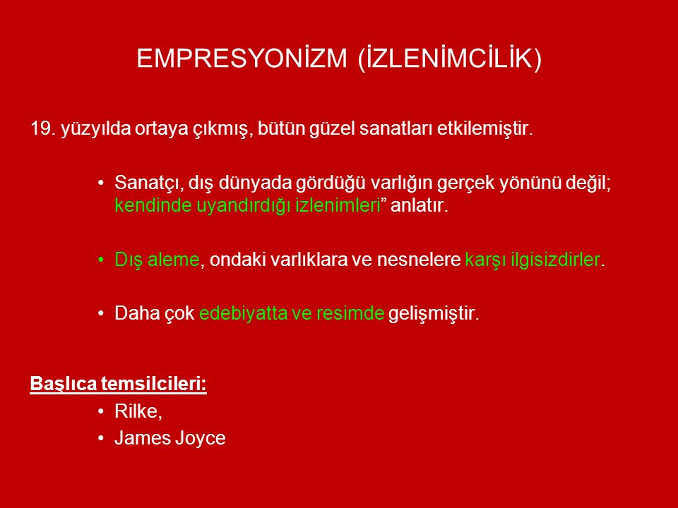 EMPRESYONİZM (İZLENİMCİLİK)