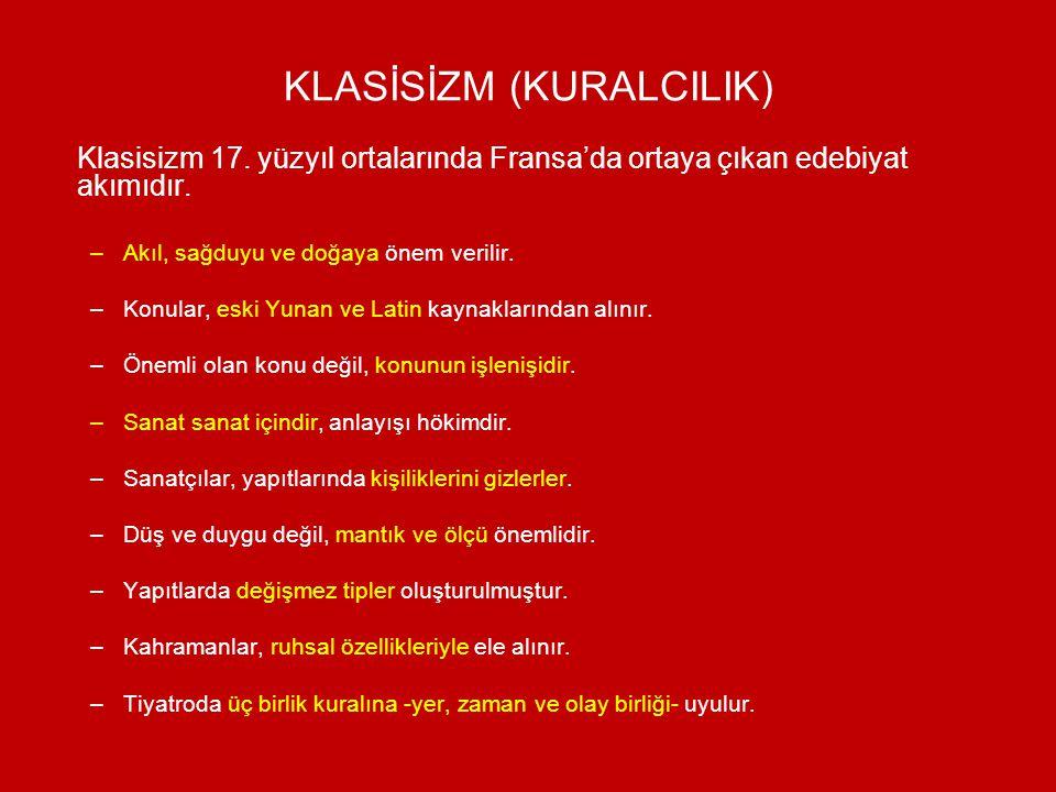 KLASİSİZM (KURALCILIK)
