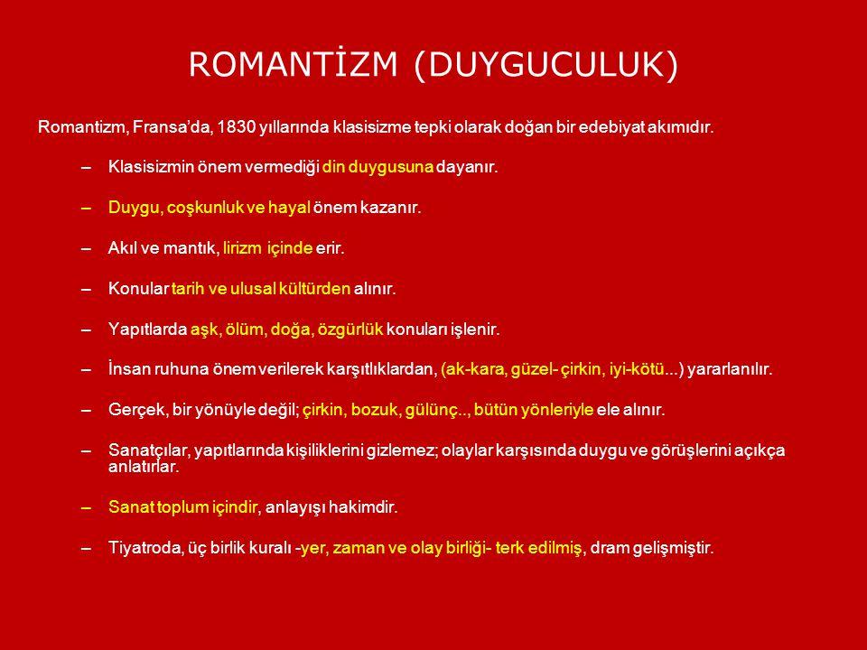 ROMANTİZM (DUYGUCULUK)