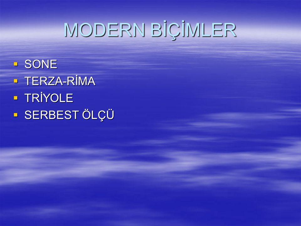 MODERN BİÇİMLER SONE TERZA-RİMA TRİYOLE SERBEST ÖLÇÜ