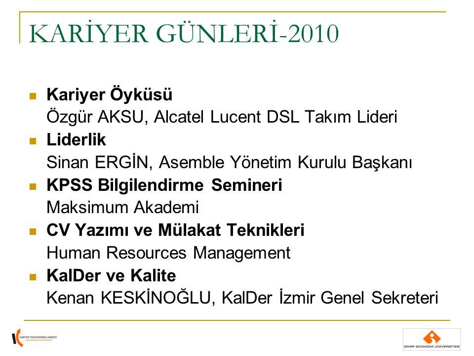 KARİYER GÜNLERİ-2010 Kariyer Öyküsü