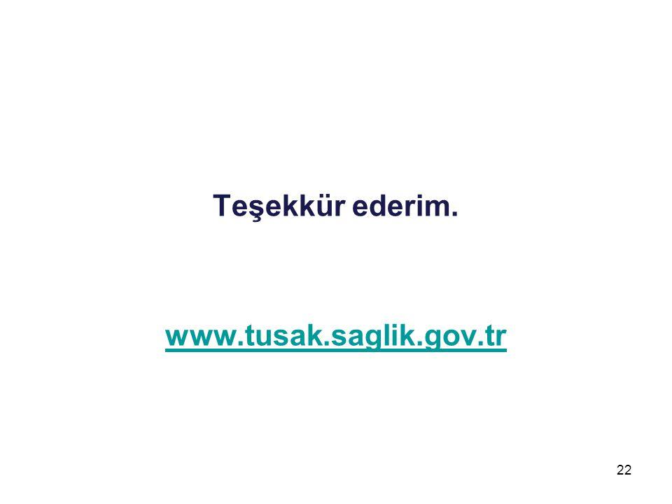 Teşekkür ederim. www.tusak.saglik.gov.tr