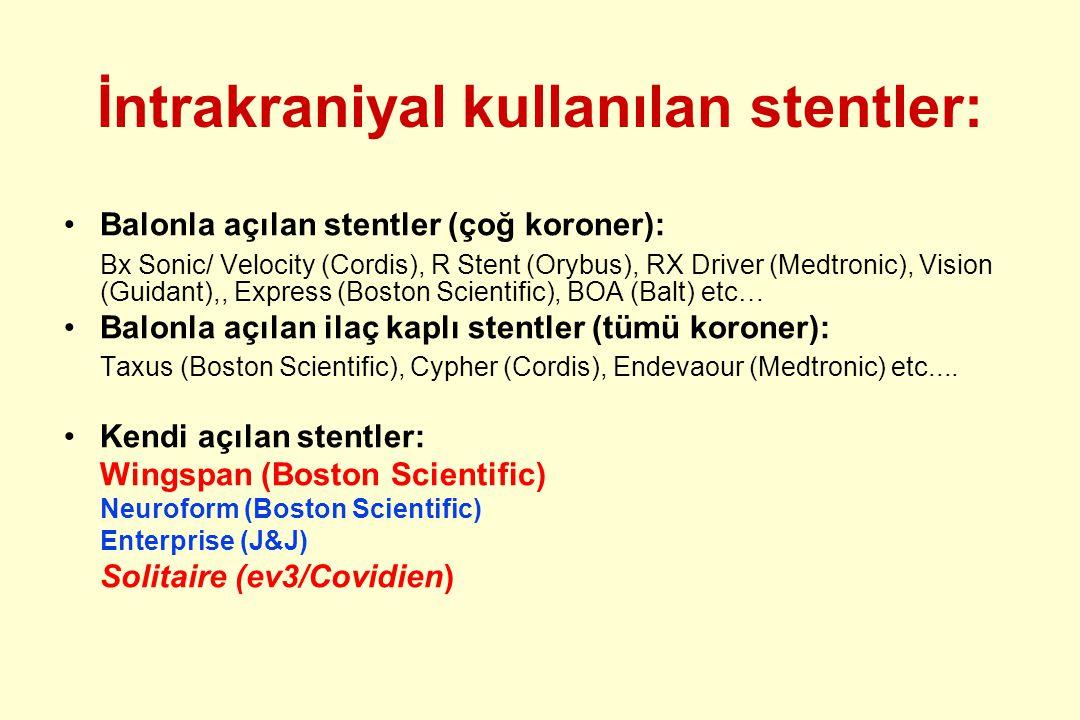 İntrakraniyal kullanılan stentler: