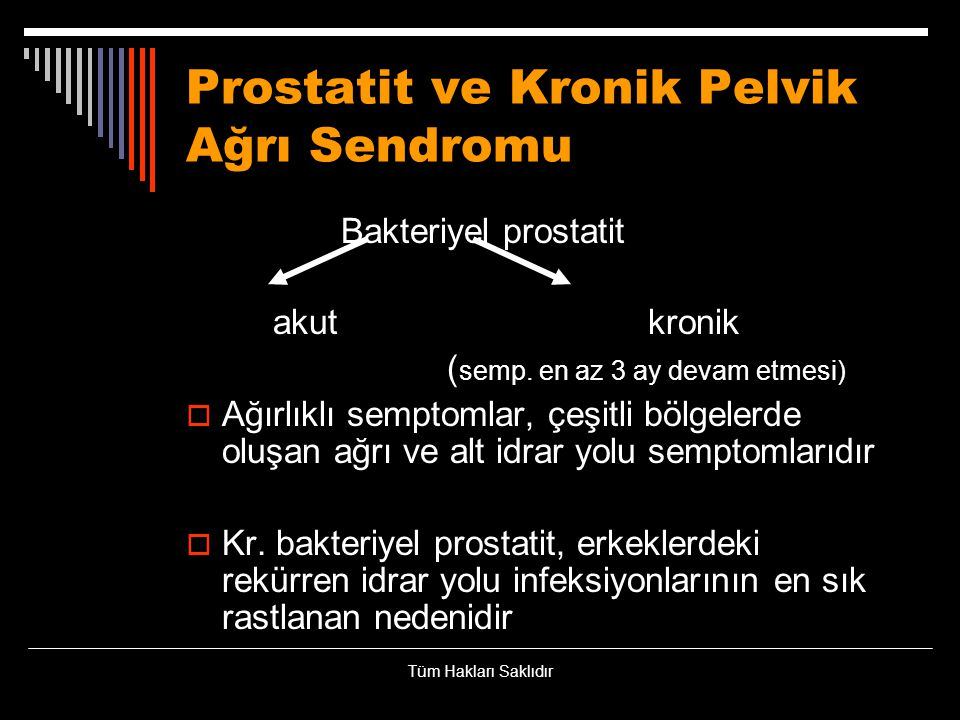 Prostatit ve Kronik Pelvik Ağrı Sendromu