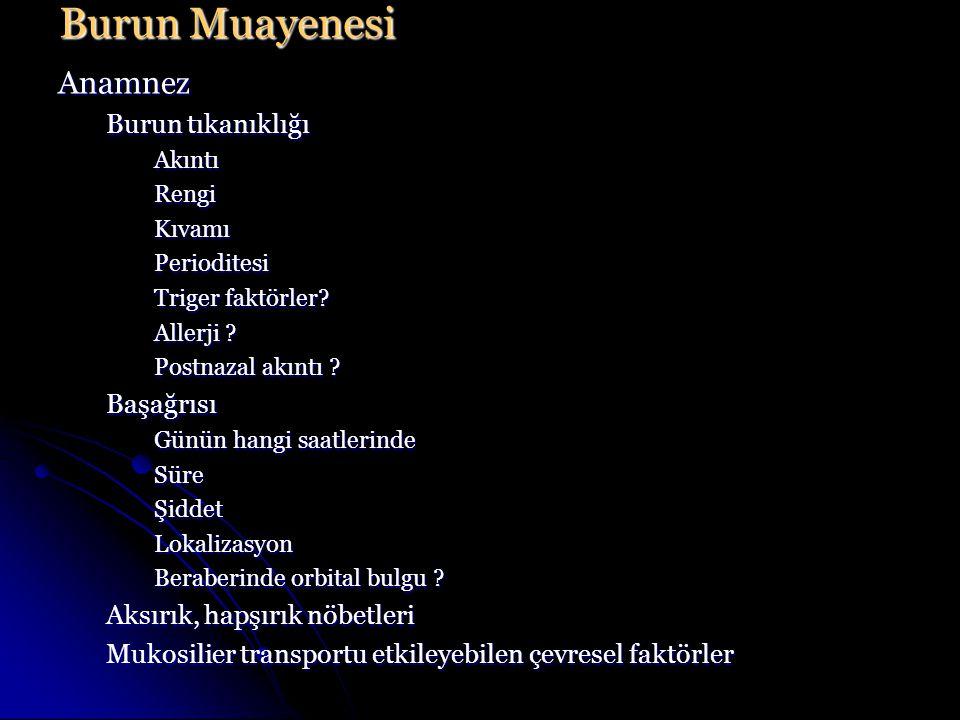Burun Muayenesi Anamnez Burun tıkanıklığı Başağrısı