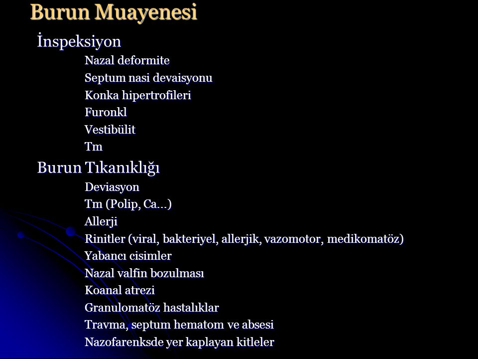 Burun Muayenesi İnspeksiyon Burun Tıkanıklığı Nazal deformite