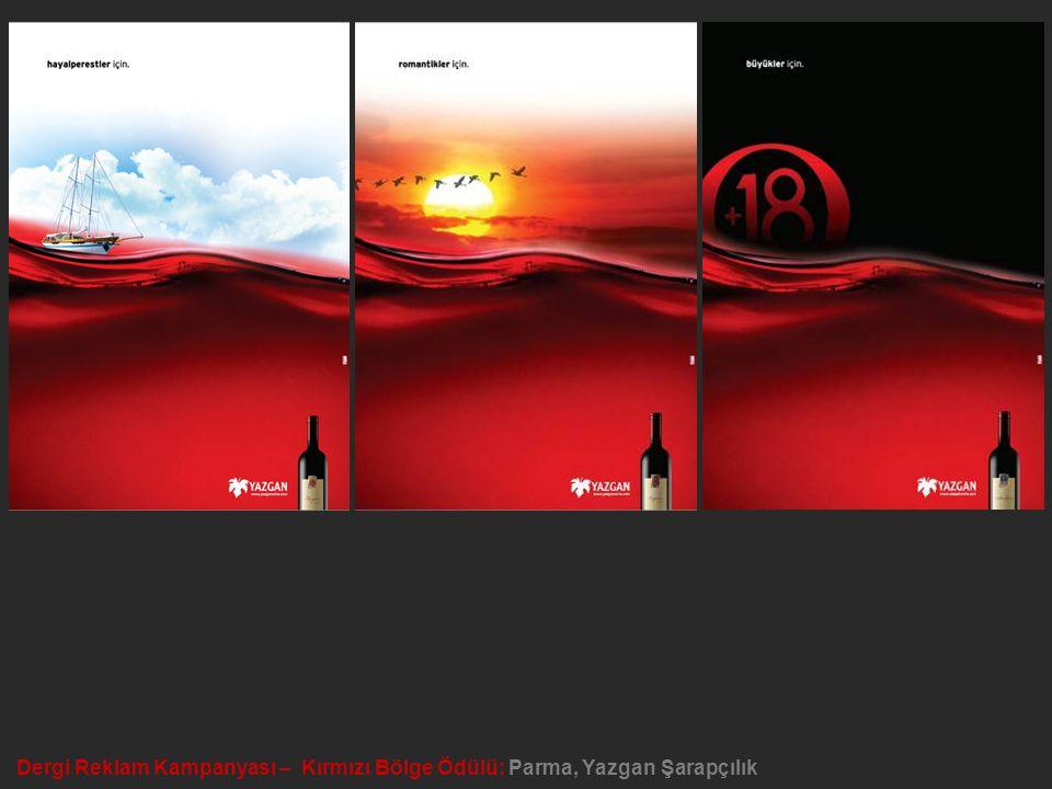 Dergi Reklam Kampanyası – Kırmızı Bölge Ödülü: Parma, Yazgan Şarapçılık
