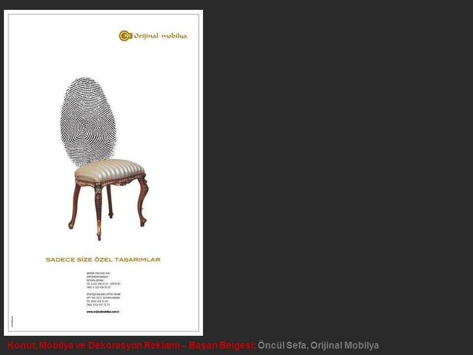 Konut, Mobilya ve Dekorasyon Reklamı – Başarı Belgesi: Öncül Sefa, Orijinal Mobilya
