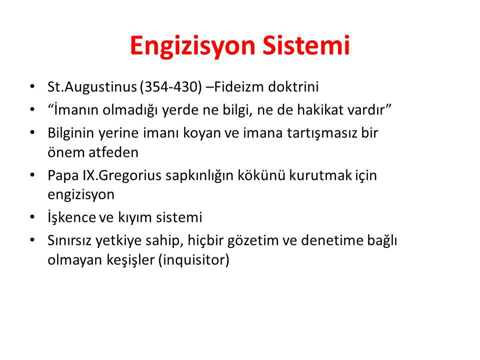 Engizisyon Sistemi St.Augustinus (354-430) –Fideizm doktrini