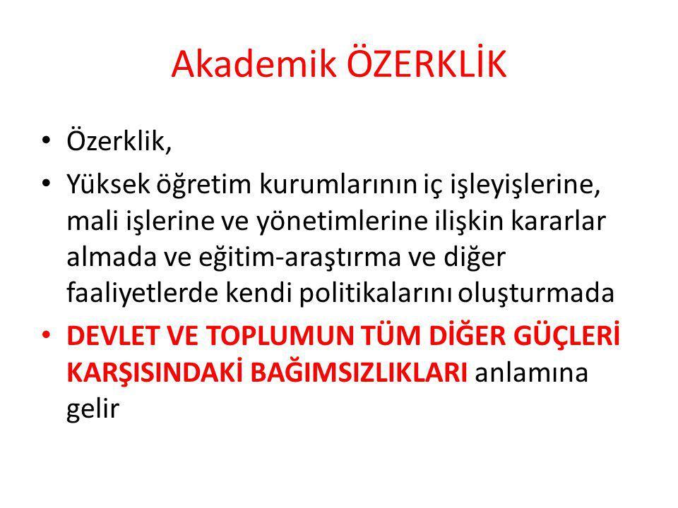 Akademik ÖZERKLİK Özerklik,