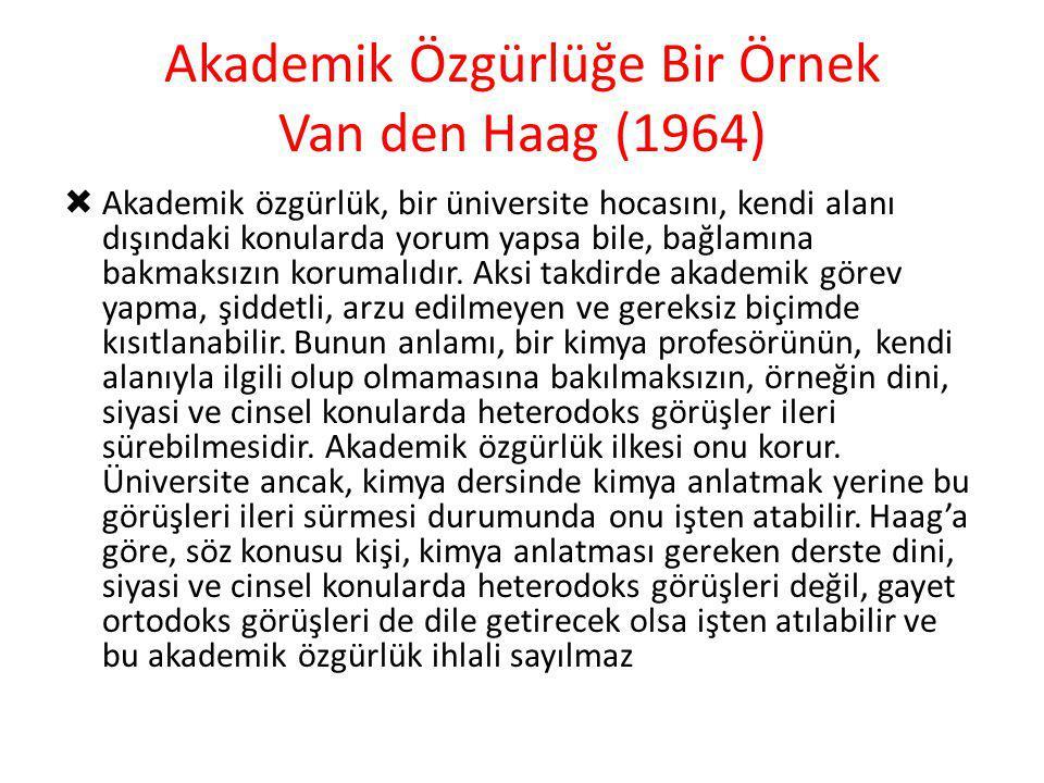 Akademik Özgürlüğe Bir Örnek Van den Haag (1964)