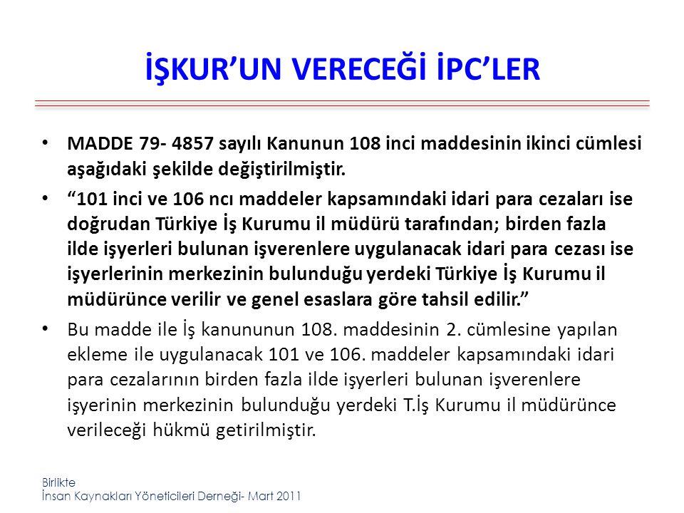 İŞKUR'UN VERECEĞİ İPC'LER