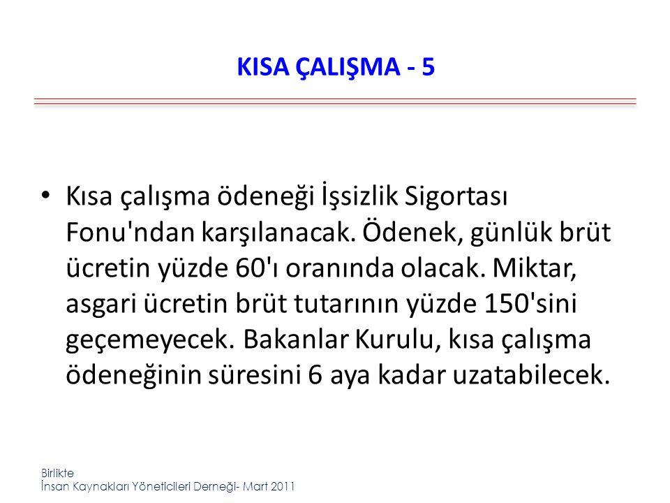 KISA ÇALIŞMA - 5