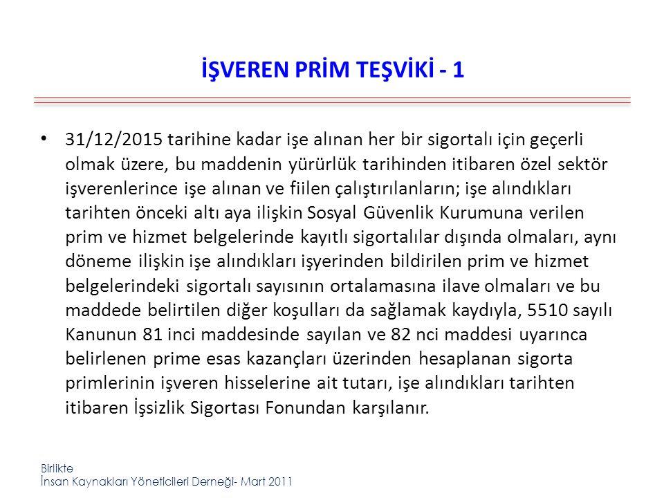 İŞVEREN PRİM TEŞVİKİ - 1