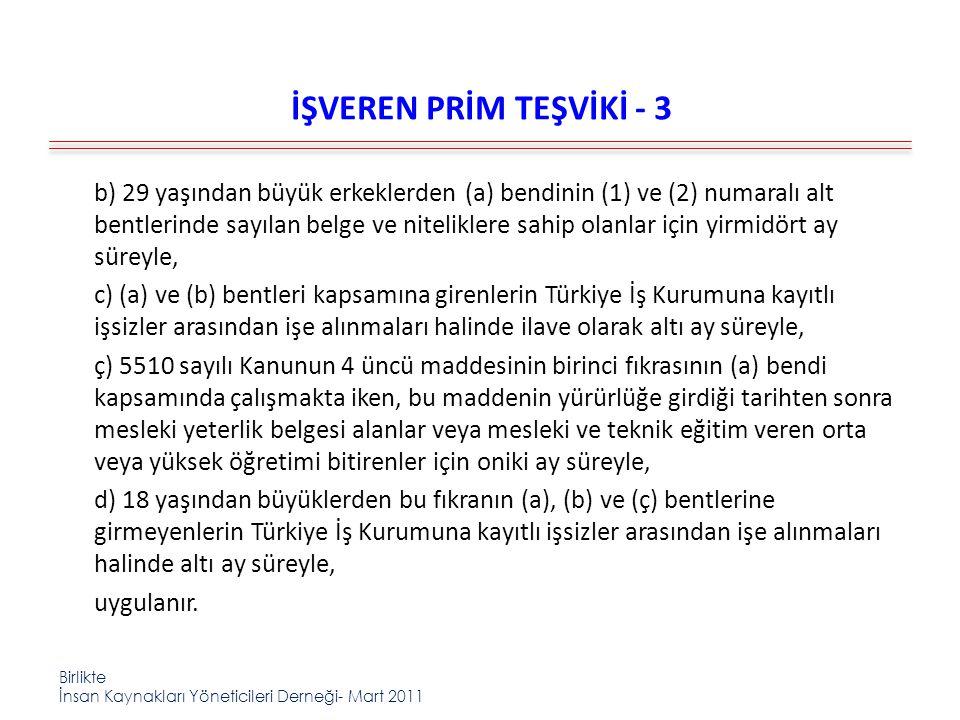 İŞVEREN PRİM TEŞVİKİ - 3
