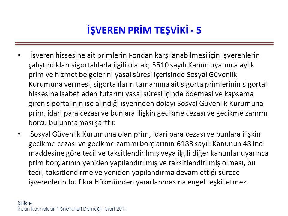 İŞVEREN PRİM TEŞVİKİ - 5