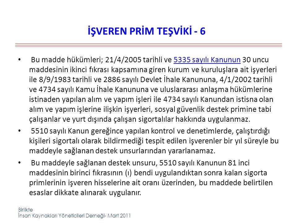 İŞVEREN PRİM TEŞVİKİ - 6