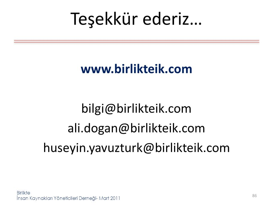 Teşekkür ederiz… www.birlikteik.com bilgi@birlikteik.com
