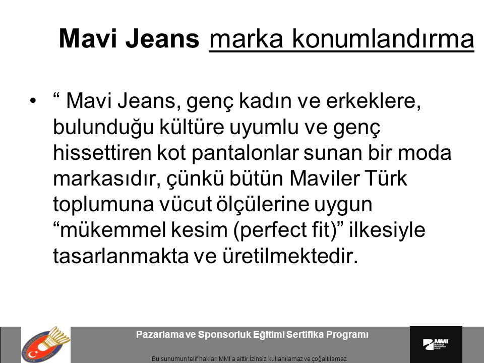 Mavi Jeans marka konumlandırma