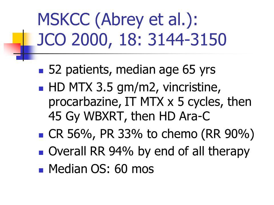 MSKCC (Abrey et al.): JCO 2000, 18: 3144-3150