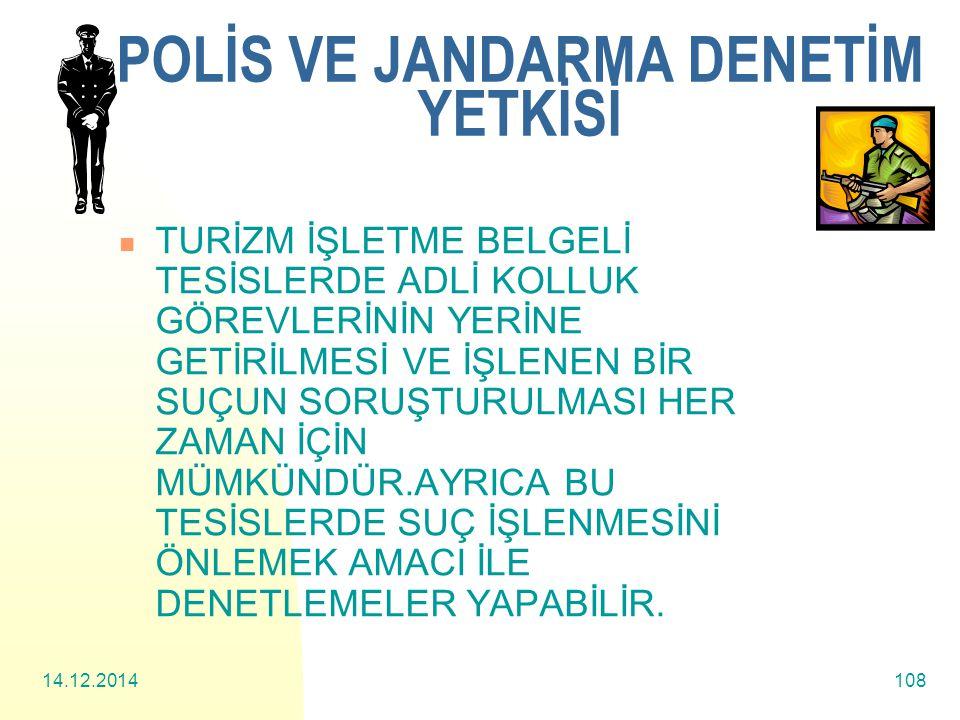 POLİS VE JANDARMA DENETİM YETKİSİ