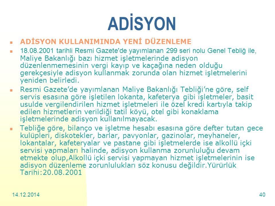 ADİSYON ADİSYON KULLANIMINDA YENİ DÜZENLEME