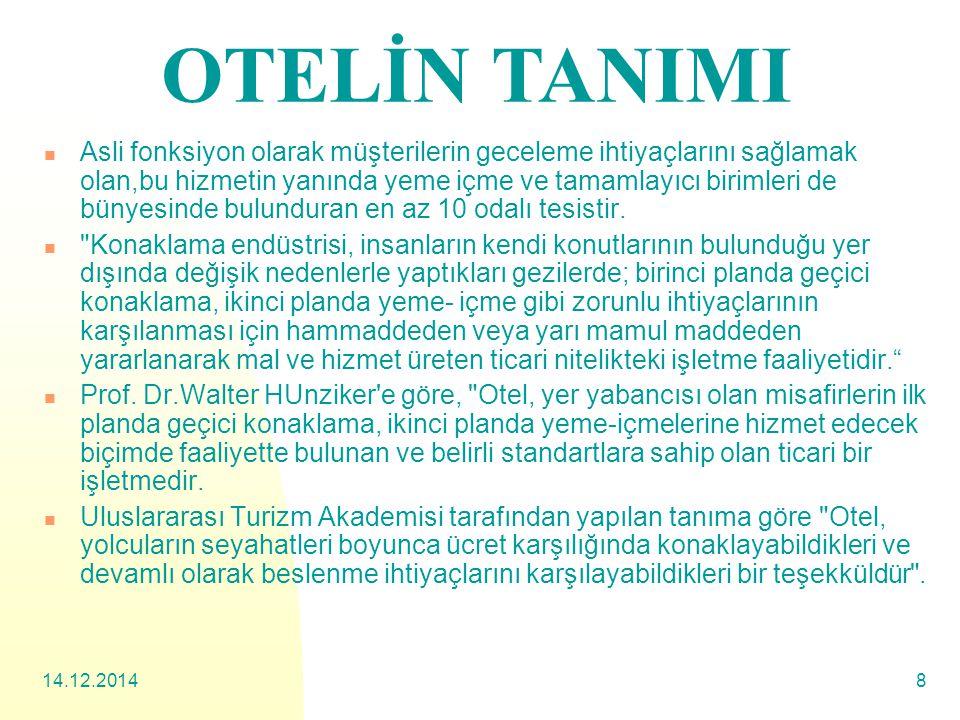 OTELİN TANIMI