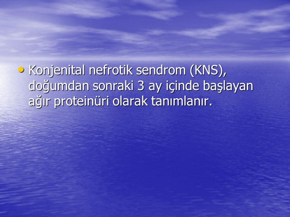 Konjenital nefrotik sendrom (KNS), doğumdan sonraki 3 ay içinde başlayan ağır proteinüri olarak tanımlanır.