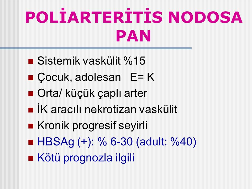 POLİARTERİTİS NODOSA PAN