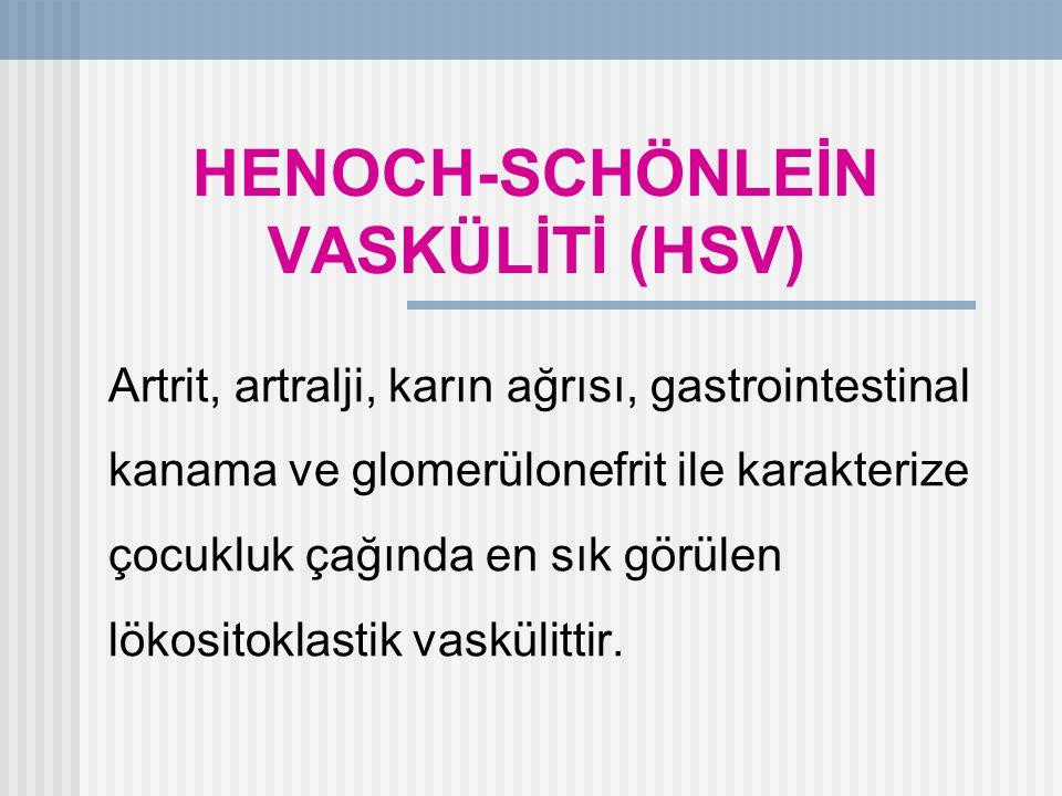 HENOCH-SCHÖNLEİN VASKÜLİTİ (HSV)