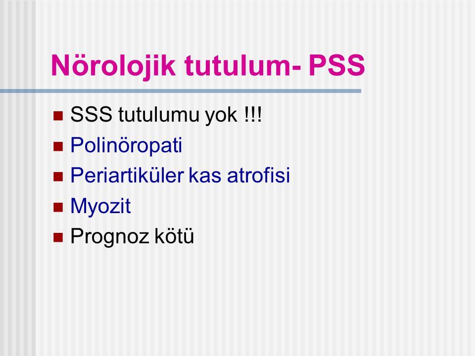Nörolojik tutulum- PSS