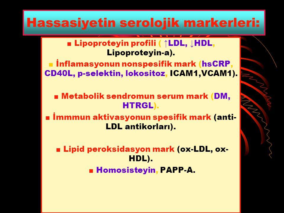 Hassasiyetin serolojik markerleri: