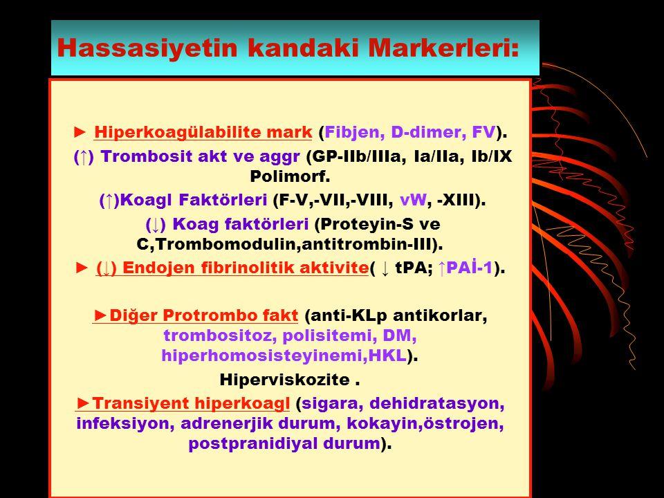 Hassasiyetin kandaki Markerleri: