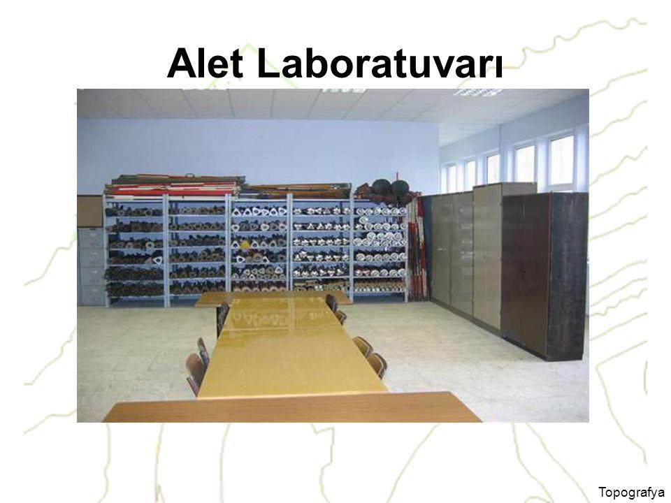 Alet Laboratuvarı Topografya