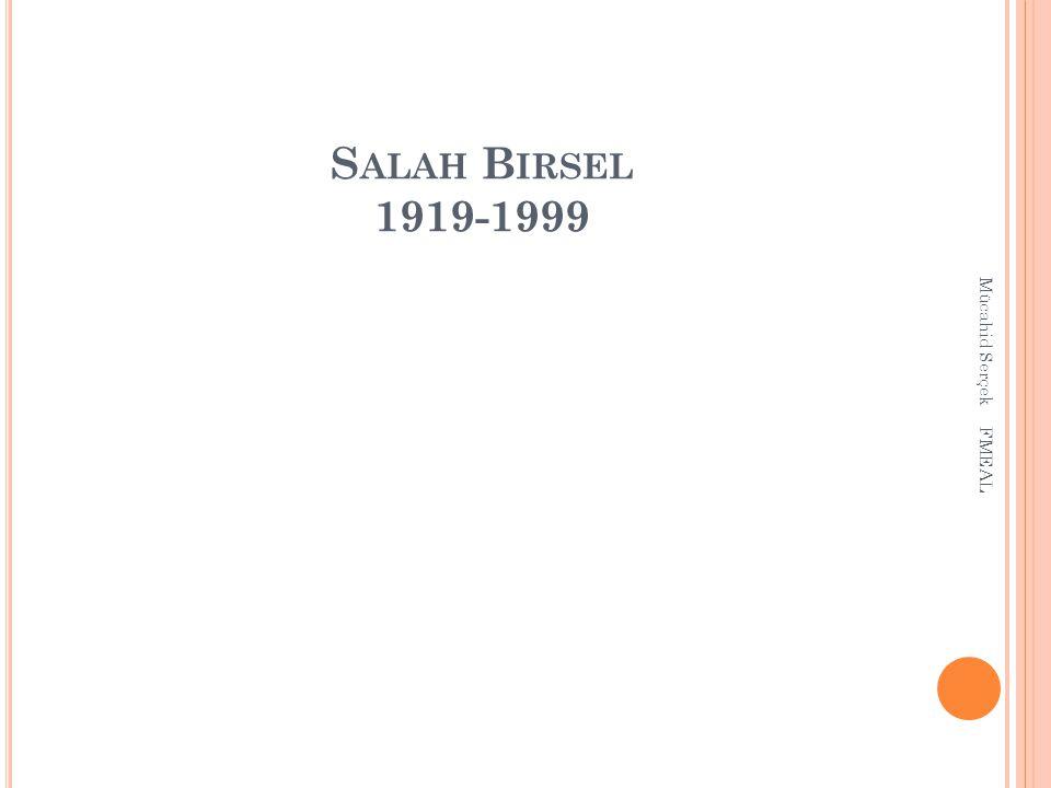 Salah Birsel 1919-1999 Mücahid Serçek FMEAL