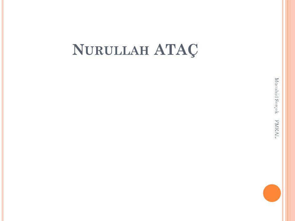 Nurullah ATAÇ Mücahid Serçek FMEAL