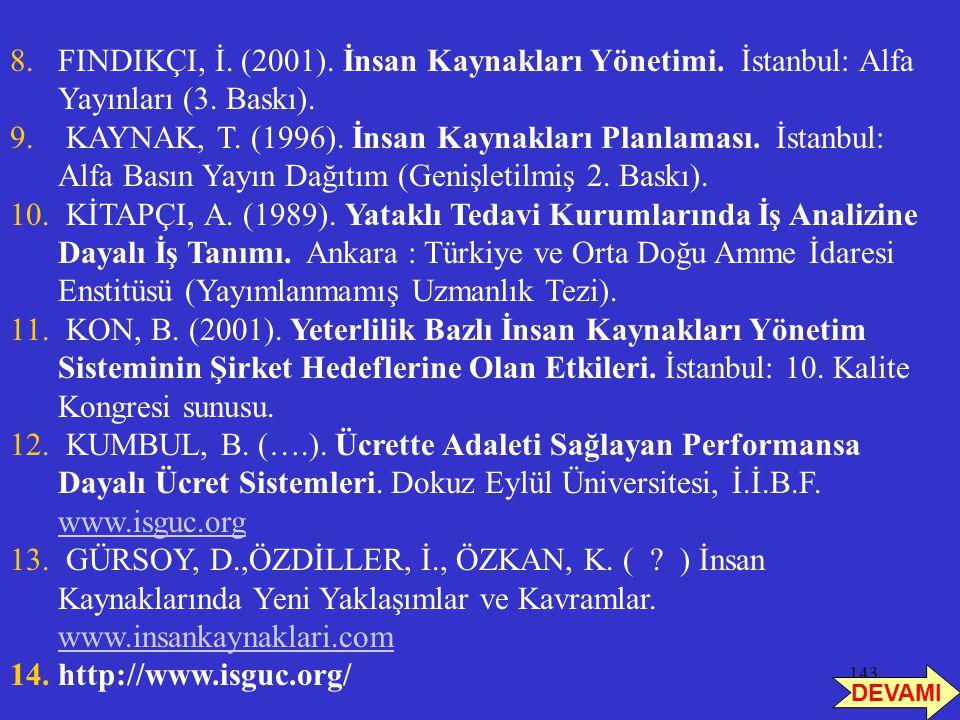 FINDIKÇI, İ. (2001). İnsan Kaynakları Yönetimi