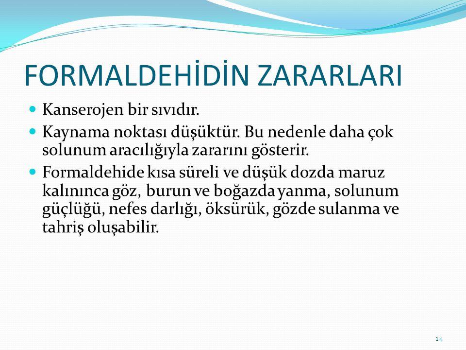 FORMALDEHİDİN ZARARLARI