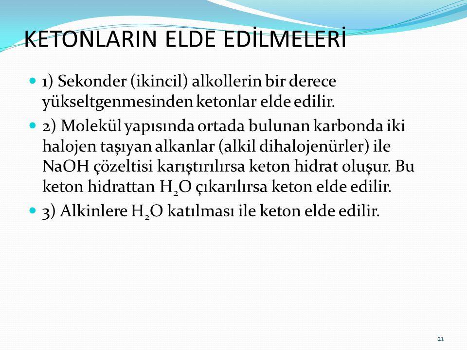KETONLARIN ELDE EDİLMELERİ