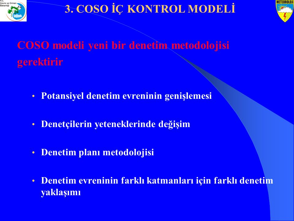 COSO modeli yeni bir denetim metodolojisi gerektirir