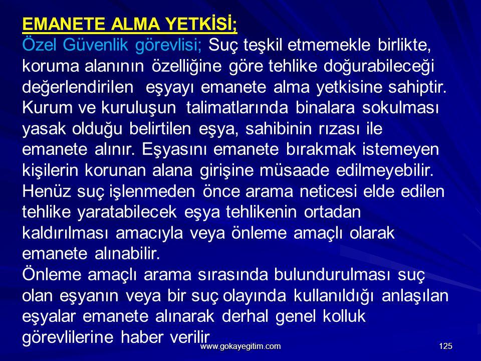 EMANETE ALMA YETKİSİ;