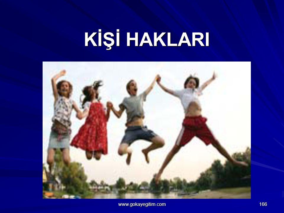KİŞİ HAKLARI www.gokayegitim.com