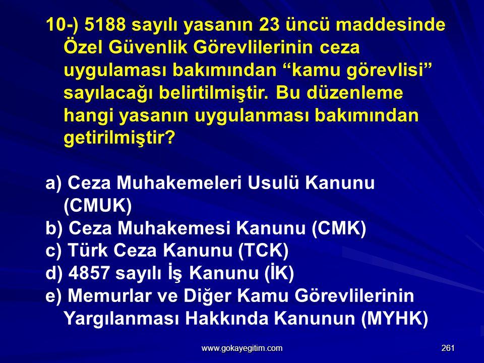 a) Ceza Muhakemeleri Usulü Kanunu (CMUK)