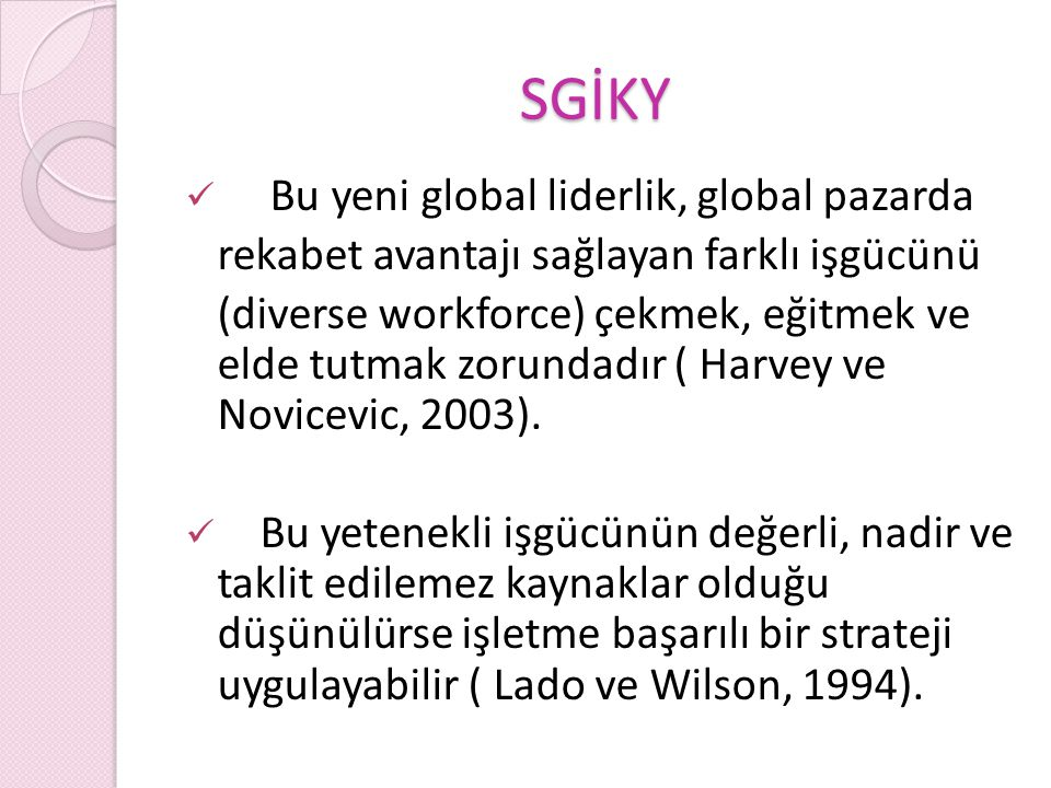 SGİKY Bu yeni global liderlik, global pazarda