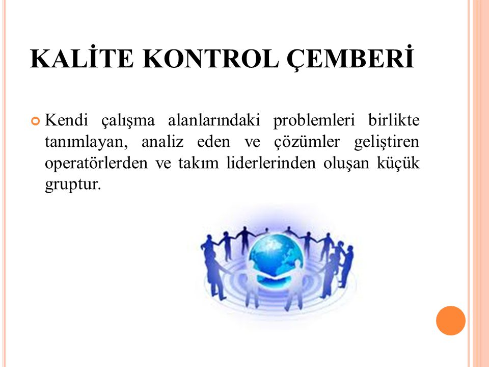 KALİTE KONTROL ÇEMBERİ