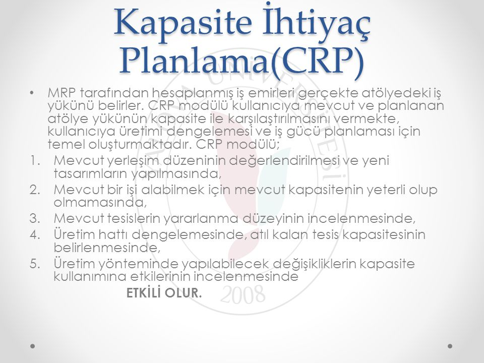Kapasite İhtiyaç Planlama(CRP)